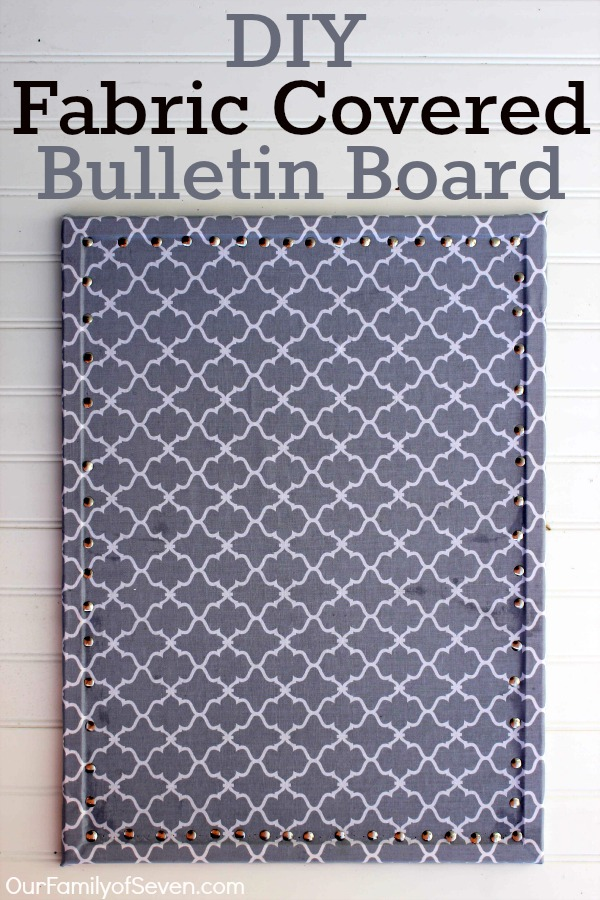 DIY Fabric Covered Bulletin Board 1