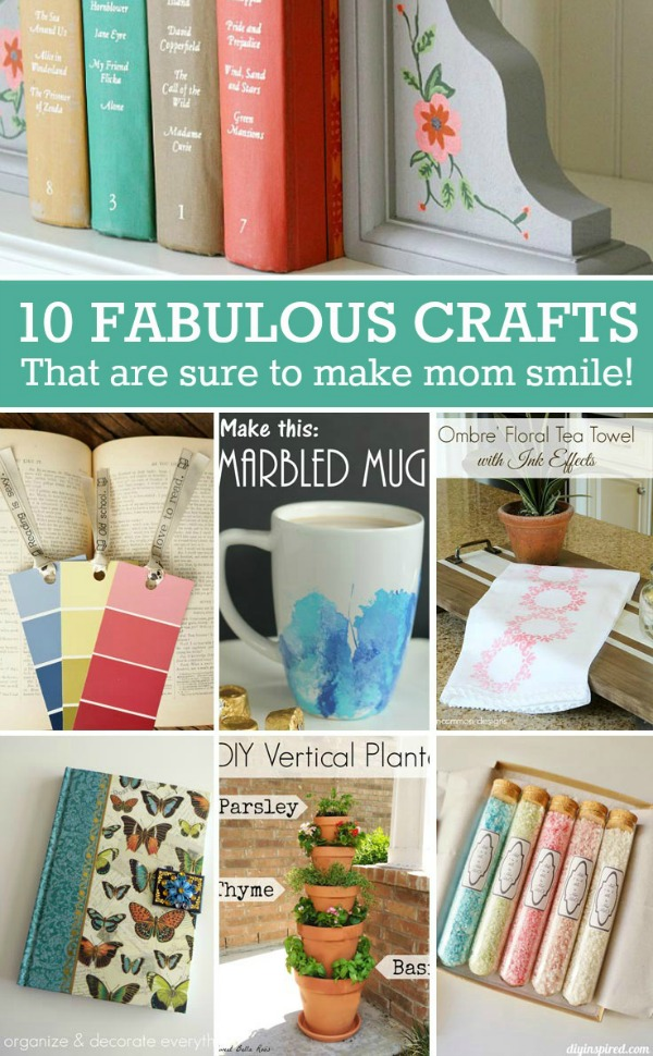 Mothers Day DIY Gift Ideas- Fun and useful gifts that are sure to make mom smile!
