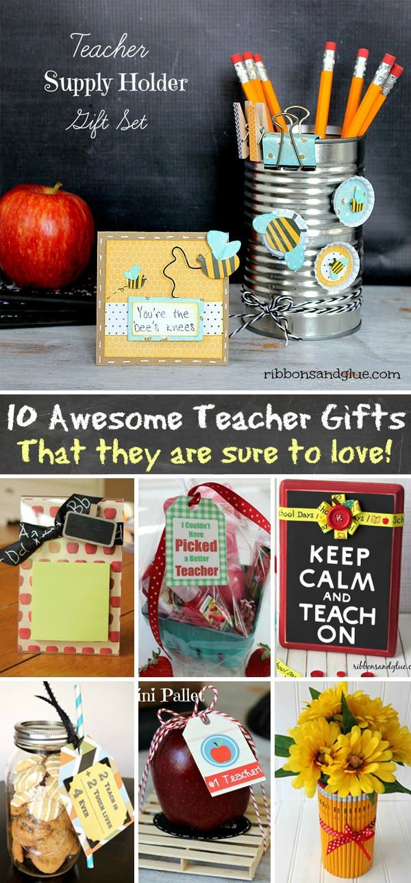 10 Awesome DIY Teacher Appreciation Gift Ideas that they are sure to love.